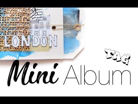 TUTO scrapbooking : Mini Album Tag London