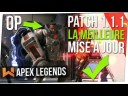 Nouveau Patch 1.1.1 : Buff Caustic, Gibraltar, Longbow & Nerf Wingman… | Apex Legends FR