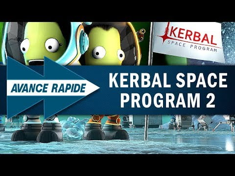 KERBAL SPACE PROGRAM 2 : Vers une formule enrichie ? | AVANCE RAPIDE