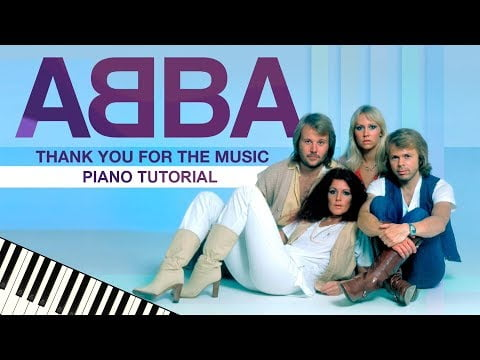 ABBA – Thank You For The Music – Piano Tutorial