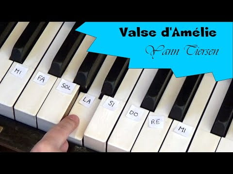 [TUTO PIANO] Musique de Film /Valse d'Amélie de Yann Tiersen (Débutant)