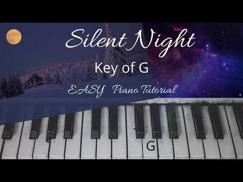 Silent Night (Key of G)//EASY Piano Tutorials