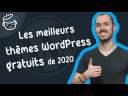 Les 7 meilleurs thèmes WordPress gratuits de 2020