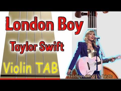 London Boy – Taylor Swift – Violin – Play Along Tab Tutorial