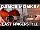 Dance Monkey EASY FINGERSTYLE TUTORIAL + Cover (Tones & I)