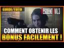 GUIDE/TUTO – COMMENT OBTENIR LES BONUS FACILEMENT – RESIDENT EVIL 3 REMAKE – FR