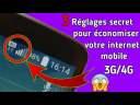 3 Réglages secret pour économiser votre internet mobile 3G/4G