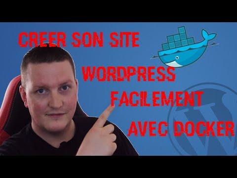 Tuto [Fr] Créer son site wordpress de A à Z avec Docker – par Processus