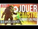 Tuto Apex : Tout Savoir sur Caustic pour le Jouer Parfaitement !