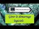 [Tuto informatique#Vidéo N°399] Gérer le démarrage logiciels-Voix-Off-fr