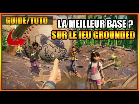 GUIDE/TUTO – LA MEILLEUR BASE SUR LE JEU GROUNDED ? C'EST PAR ICI ! – FR