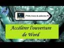 [Tuto informatique#Vidéo N°405] Accélérer l'ouverture de Word-Voix-Off-fr
