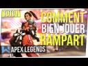 Tuto Rampart : Tout Savoir pour la JOUER PARFAITEMENT | Apex Legends