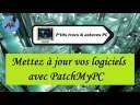 [Tuto informatique#Vidéo N°410] Mettez à jour vos logiciels avec PatchMyPC-Voix-Off-fr