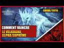 GUIDE/TUTO – COMMENT VAINCRE LE VELKHANA ALPHA SUPRÊME – MONSTER HUNTER WORLD ICEBORNE – FR