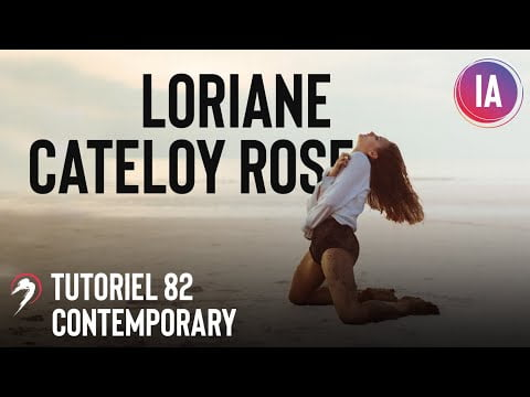 Tutoriel Danse 82   Chorégraphie «Tear myself apart » par Loriane Cateloy Rose