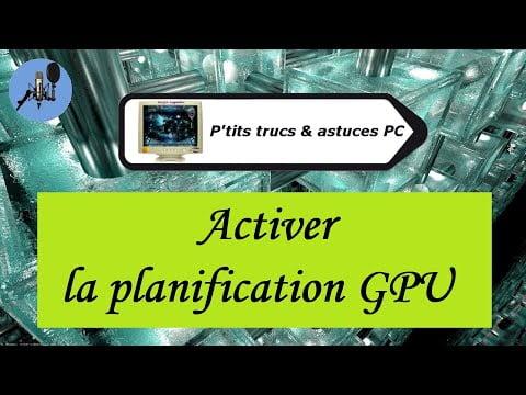 [Tuto informatique#Vidéo N°397]  Activer la planification GPU-Voix-Off-fr