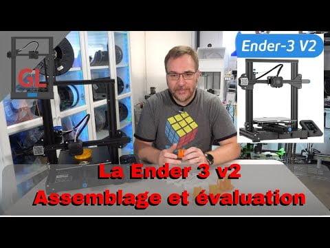 La Ender 3 v2 😃 : Montage complète et impression