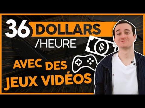 Comment Gagner 36 Dollars Par Heure en Jouant A Des jeux Vidéos (Argent A Domicile)