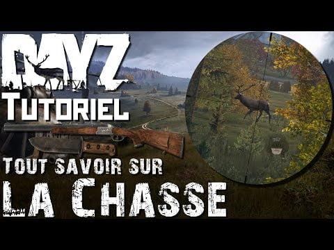 La Chasse 🦌 ! Tutoriel, Comment Bien Chasser sur DayZ ? Guide Pour Bien Débuter Xbox One FR
