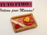 TUTO FIMO : Plateau pour Maman! ❤️