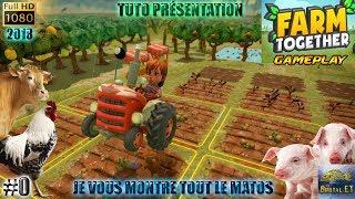 FARM TOGATHER PC #0 EARLY ACCESS TUTO GAMEPLAY TEST TOUT LE MATÉRIEL ! JEU DE FERME 2018