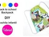 DIY || Haz una mochila para niños en la vuelta al colegio