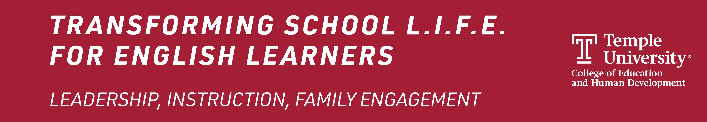Transforming School L.I.F.E. for English Learners