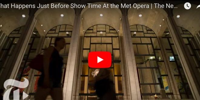 {VIDEO} Cosa accade dietro le quinte prima di uno spettacolo? Viaggio al Metropolitan di New York!