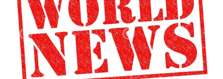 Mondo tutte le notizie in tempo reale Tutti i fatti e gli avvenimenti del Mondo! TUTTI E COSTANTEMENTE AGGIORNATI! SEGUI E CONDIVIDI!