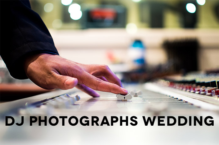 dj-photographs-wedding