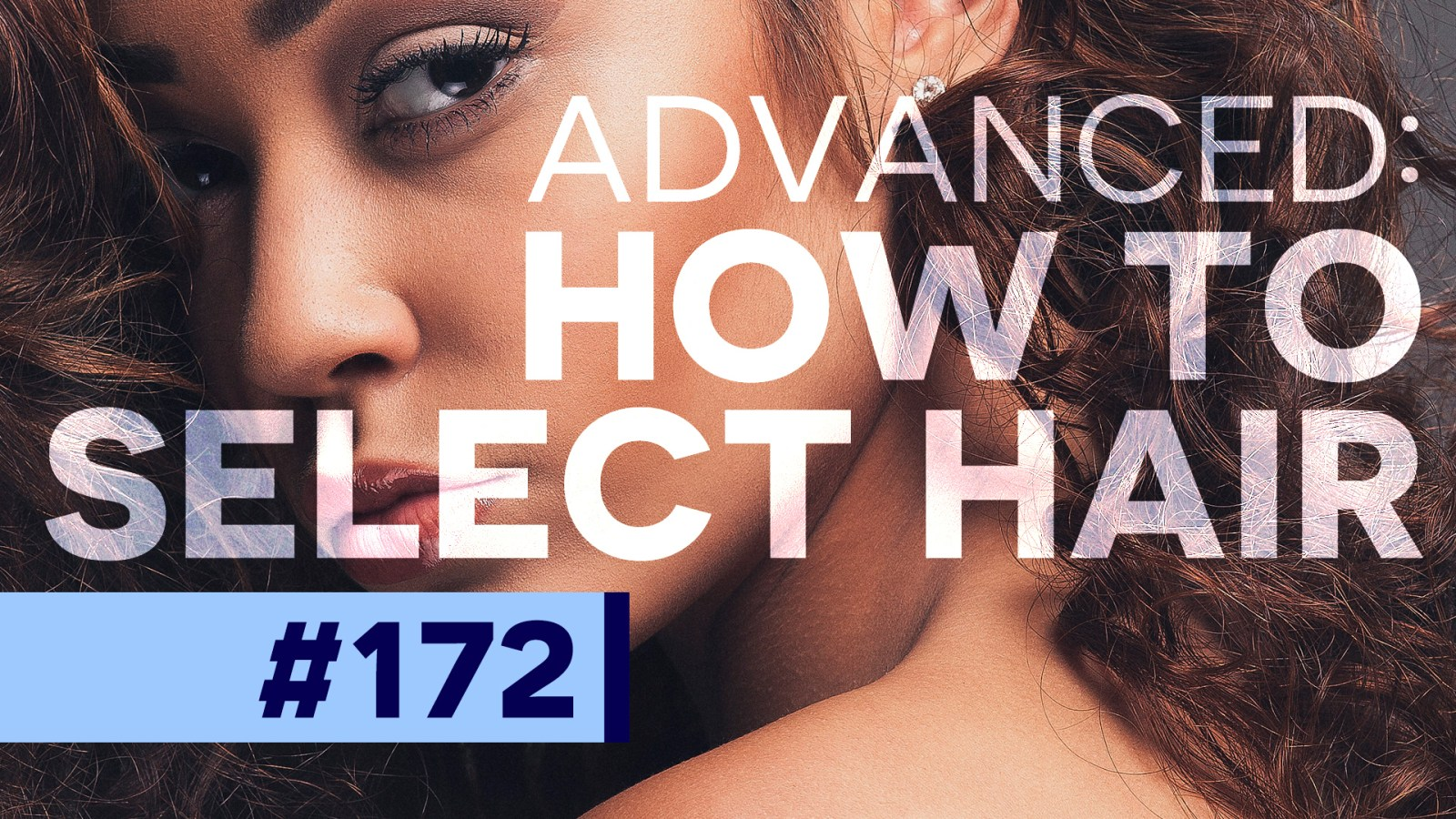 how-to-select-advanced-hair-in-photoshop
