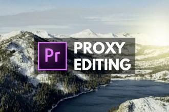 proxy editing premiere pro