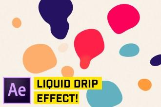 Liquid Drip Effect After Effects CC Tutorial