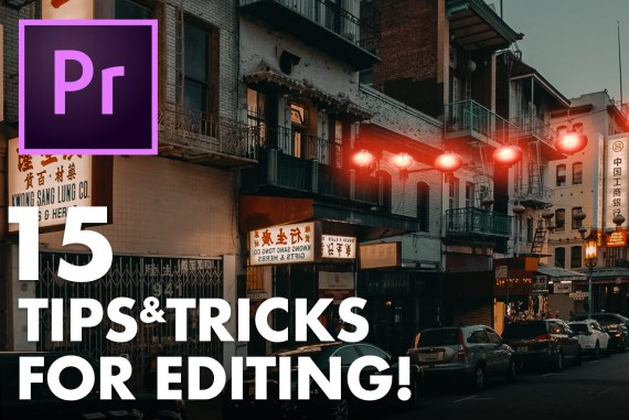 15 Premiere Pro Tips And Tricks for Faster Editing!