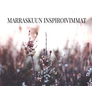 Marraskuun inspiroivimmat – luettavaa, herkuteltavaa & tehtävää