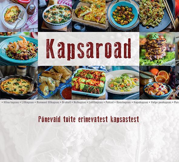 Uus raamat kapsaliste perekonnast ja toitudest, mida neist valmistada annab. Raamatuloos ka lisaks