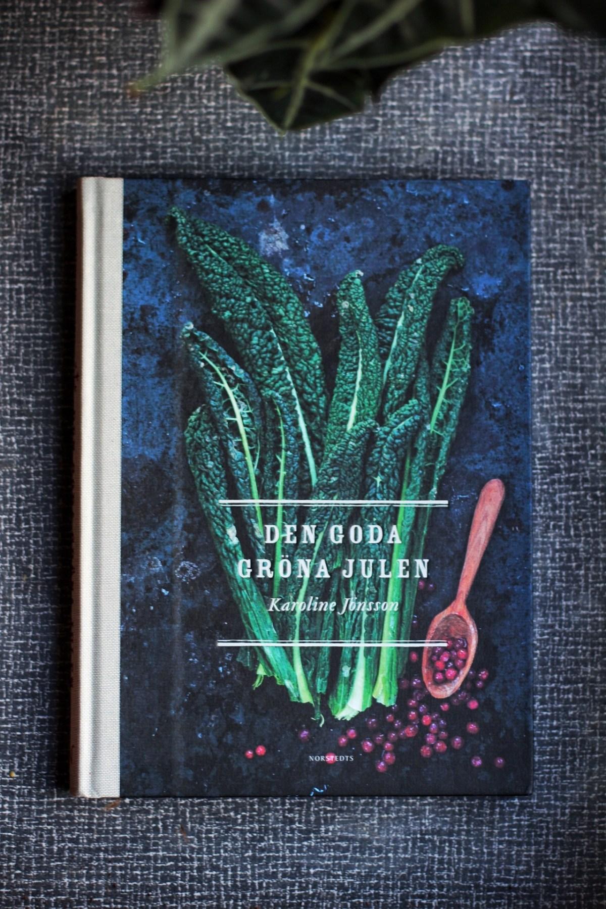 den goda gröna julen Karoline Jönsson recension julklappstips vegetarisk kokbok