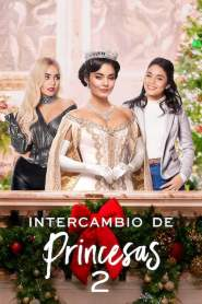 Intercambio de Princesas 2 / (Re)cambio de Princesa