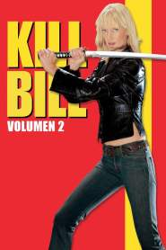 Kill Bill: La Venganza: Volumen 2