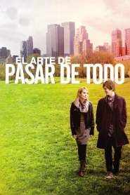 El Arte de Vivir / El Arte de Pasar de Todo / The Art of Getting By