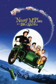 El Regreso de la Nana Mágica / La Niñera Mágica y el Big Bang / Nanny McPhee and the Big Bang