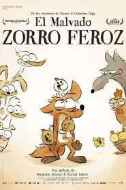 El Malvado Zorro Feroz / The Big Bad Fox and Other Tales