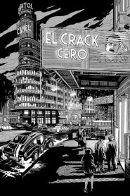 El Crack Cero / The Crack: Inception / Areta: Investigación / El Crack 3