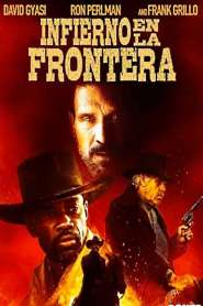 Infierno en la Frontera / Hell on the Border