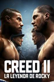 Creed 2: Defendiendo el Legado / Creed II: La Leyenda de Rocky