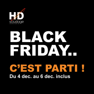 HD Soudage fait son Black Friday
