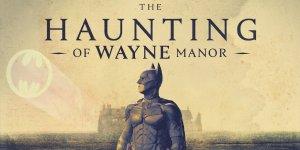 The Haunting of Wayne Manor un video porta tutti i Batman del cinema nella villa degli orrori