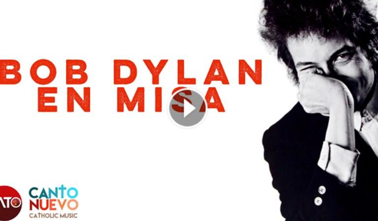 Música de Bob Dylan en… ¿Misa? O.O El Padre Montijo nos explica