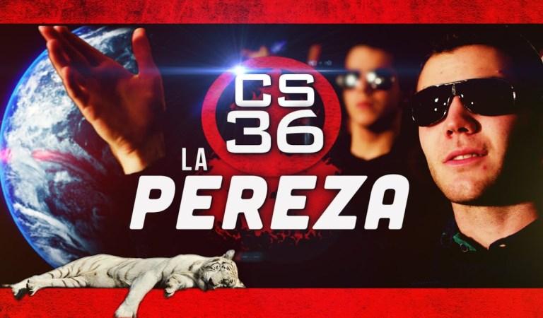 La Pereza – Catholic Stuff